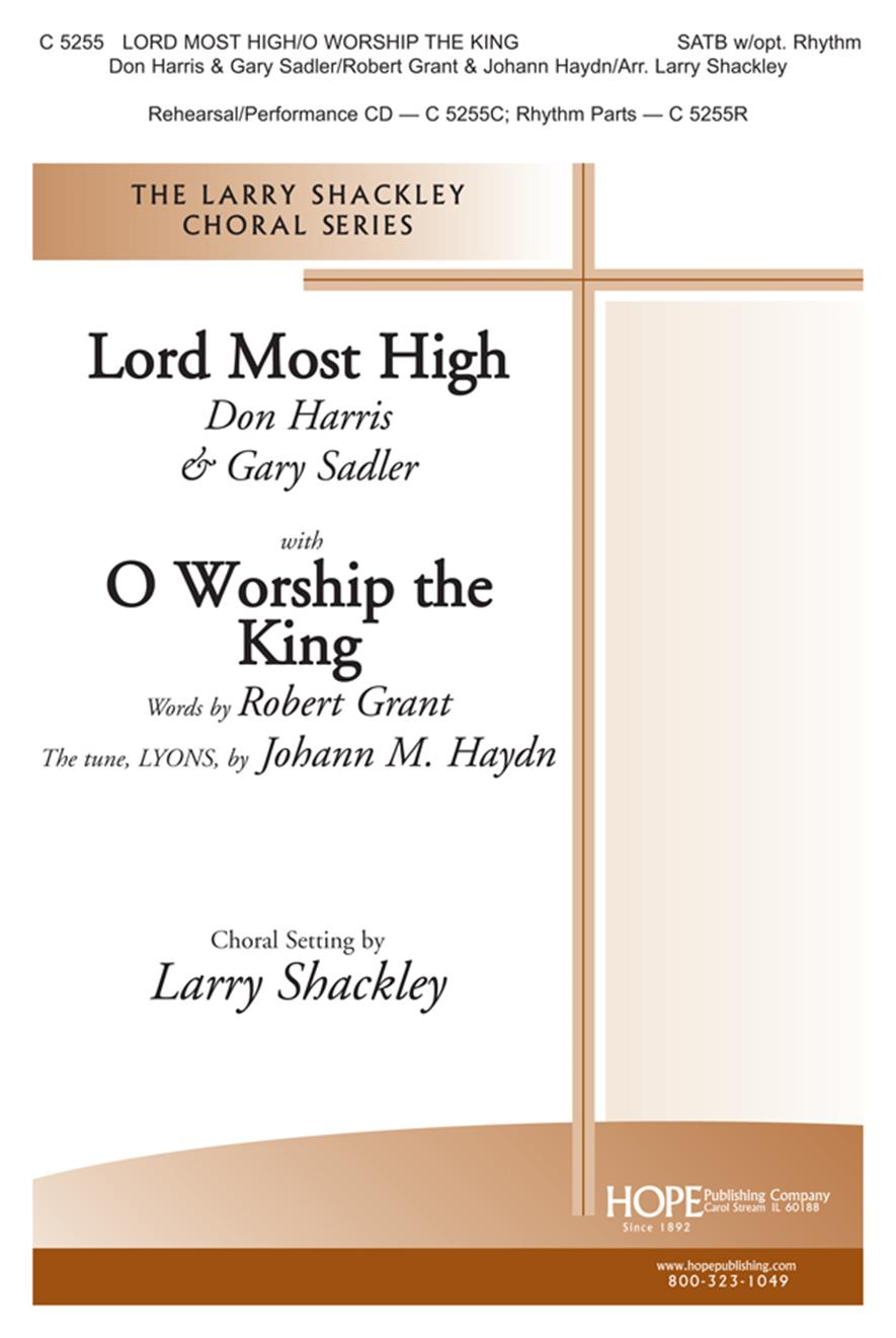 Lord Most High w- O Worship the King - SATB Cover Image