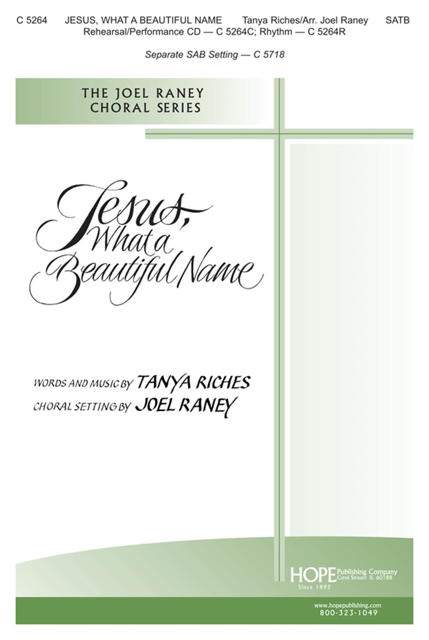 Jesus What a Beautiful Name - SATB Cover Image