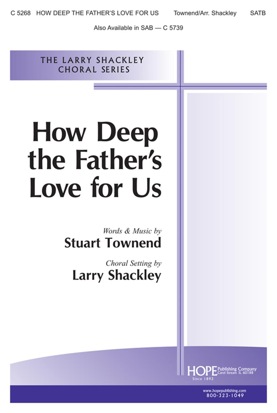 How Deep the Father's Love for Us - SATB Cover Image
