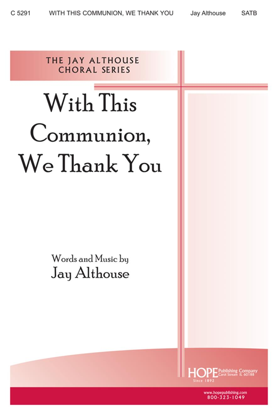 With this Communion We Thank You - SATB Cover Image
