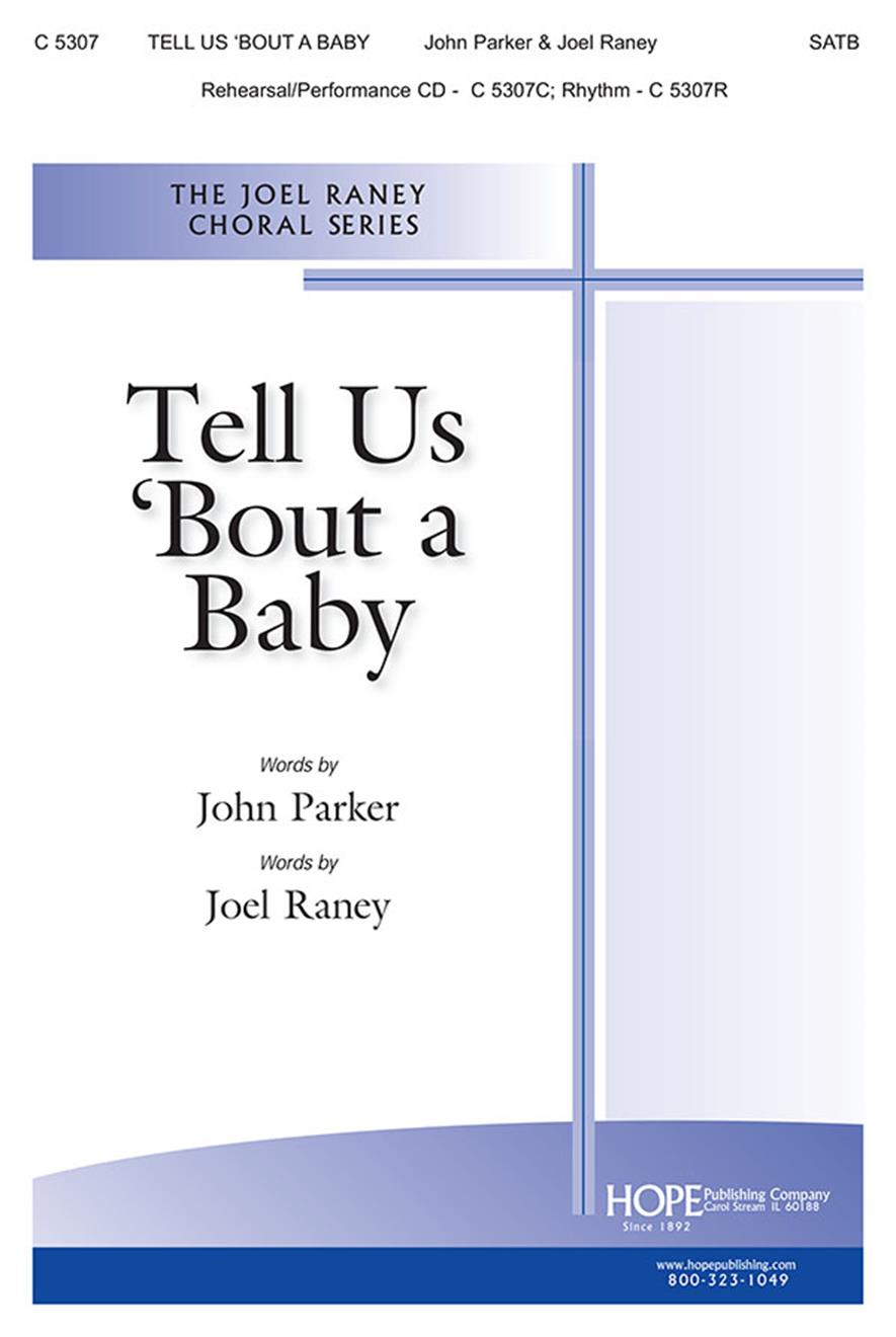 Tell Us 'Bout a Baby - SATB Cover Image