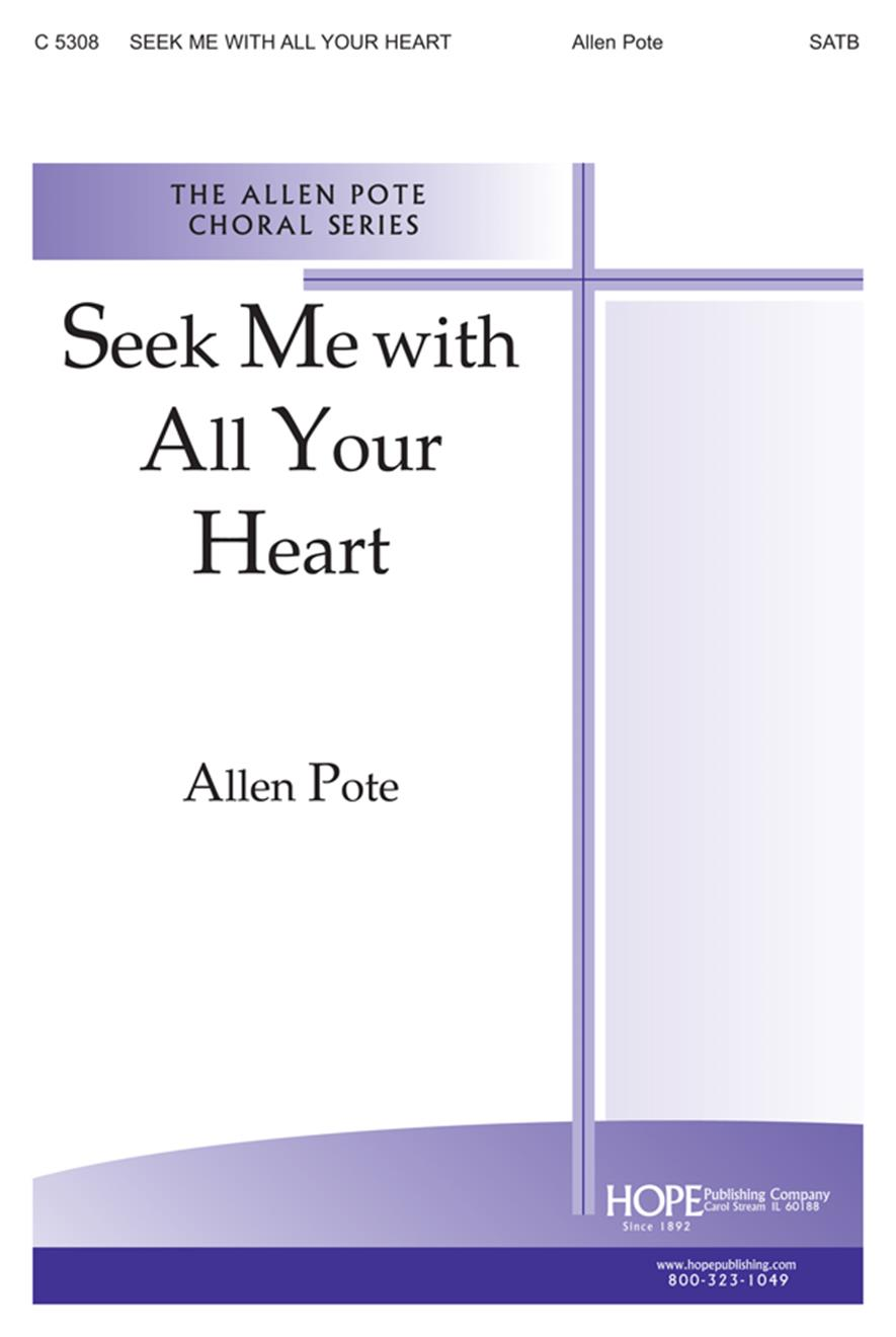 Seek Me With All Your Heart - SATB Cover Image