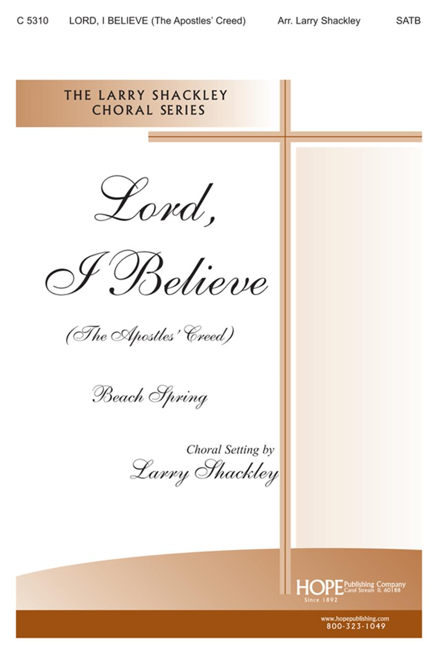 Lord I Believe - SATB Cover Image