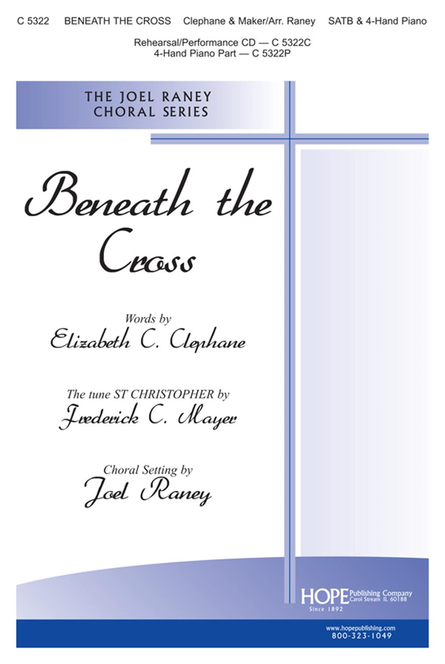 Beneath the Cross of Jesus - SATB w-opt. 4-Hand Piano Cover Image