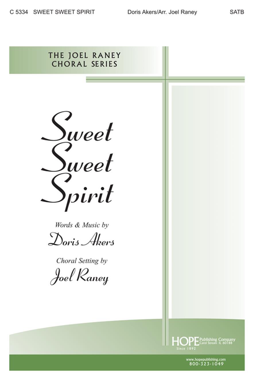 Sweet Sweet Spirit - SATB Cover Image