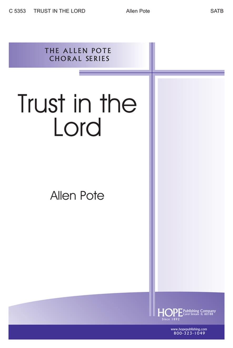 Trust in the Lord - SATB Cover Image