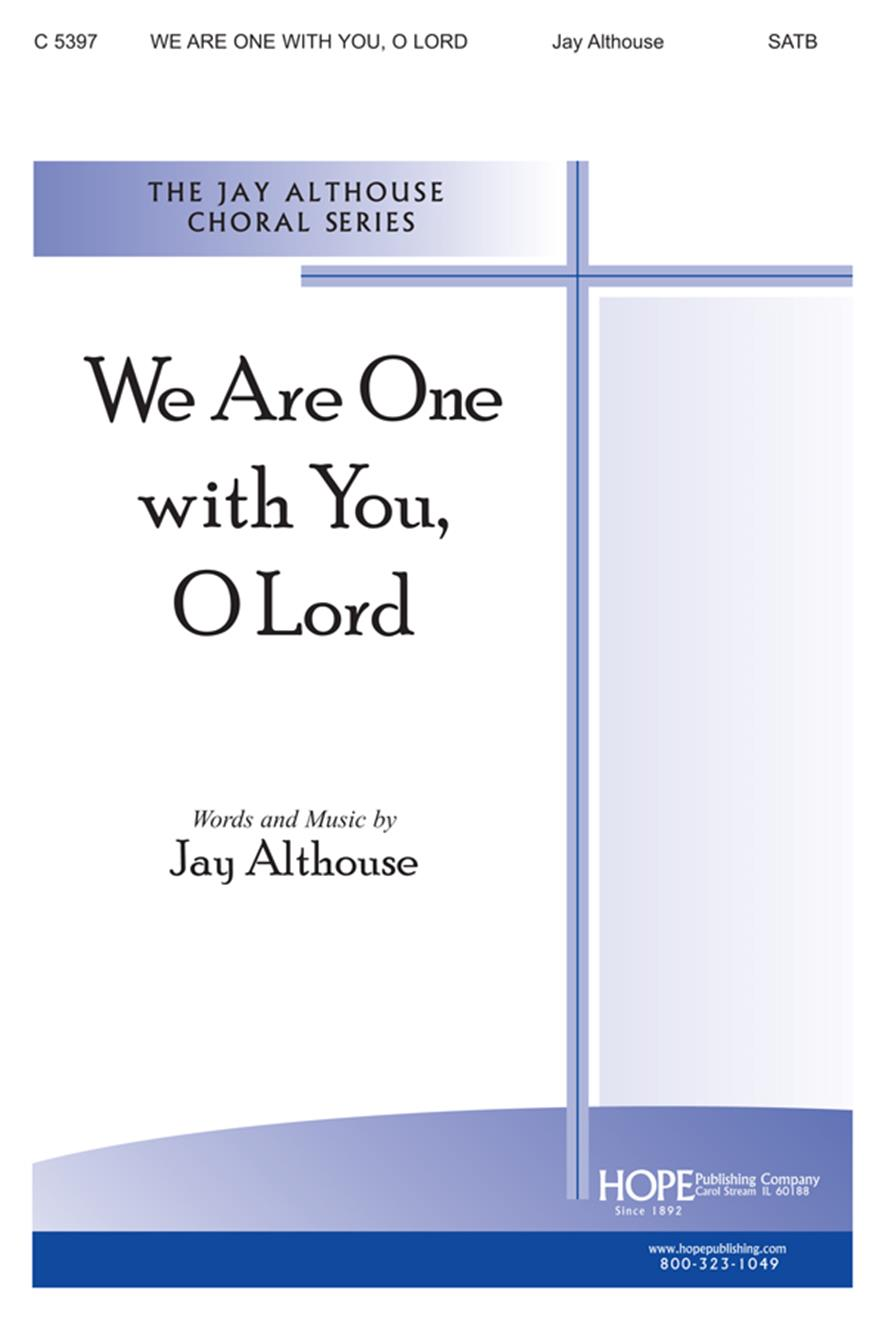 We Are One with You O Lord - SATB Cover Image