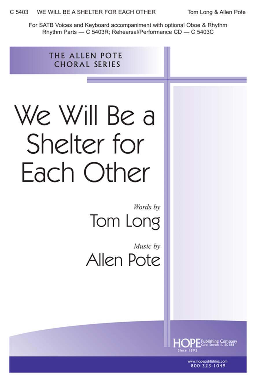We Will Be a Shelter for Each Other - SATB Cover Image