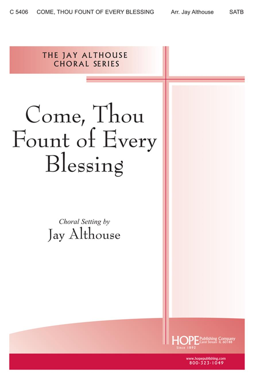 Come Thou Fount of Every Blessing - SATB Cover Image