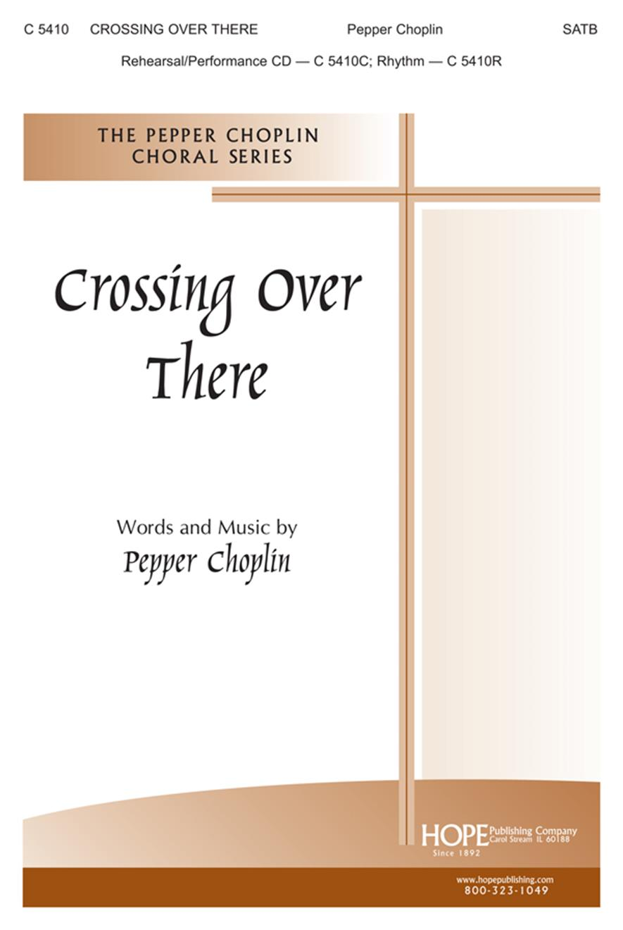 Crossing Over There- SATB Cover Image