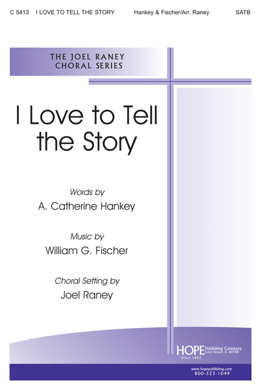 I Love to Tell the Story - SATB Cover Image