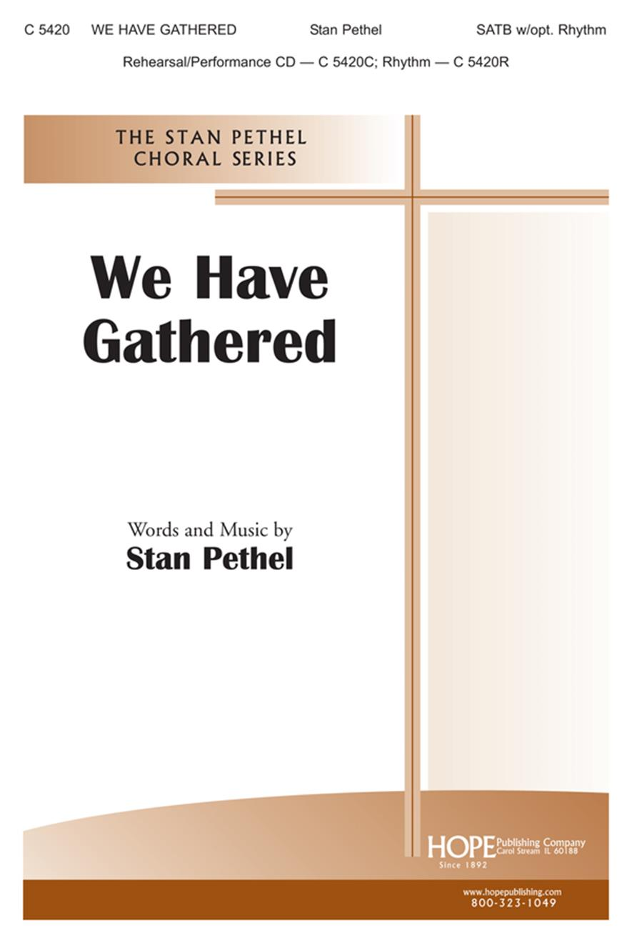 We Have Gathered - SATB Cover Image