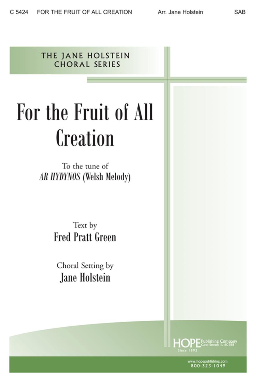 For the Fruit of All Creation -SAB Cover Image