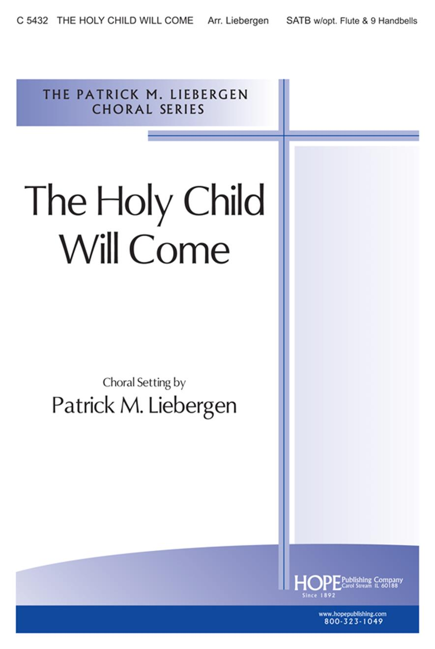 Holy Child Will Come The - SATB Cover Image