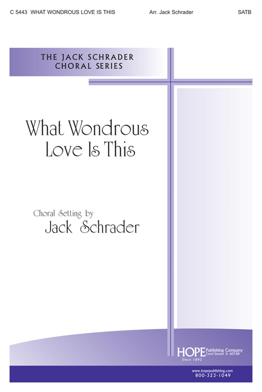 What Wondrous Love Is This - SATB Cover Image