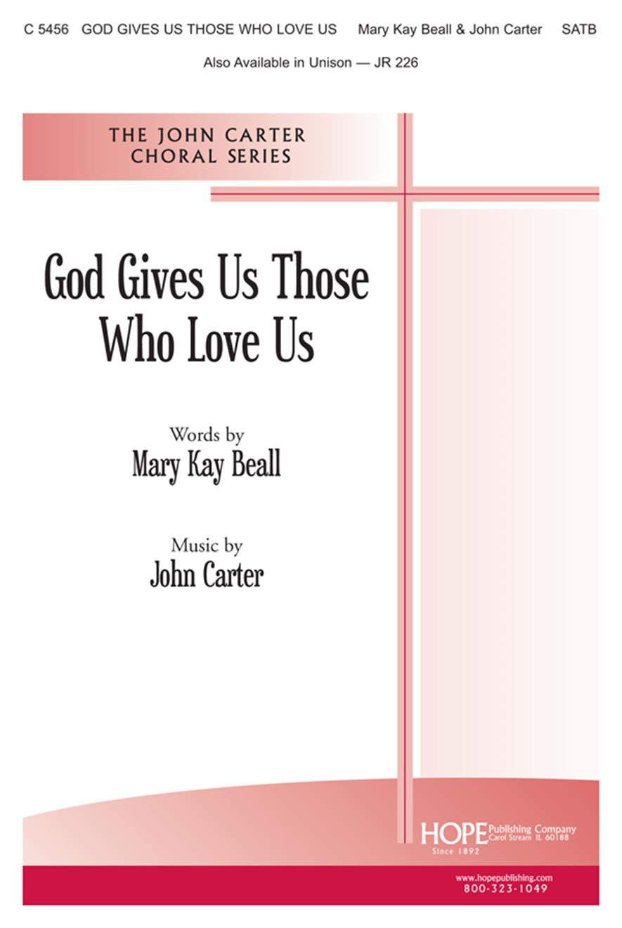 God Gives Us Those Who Love Us - SATB Cover Image