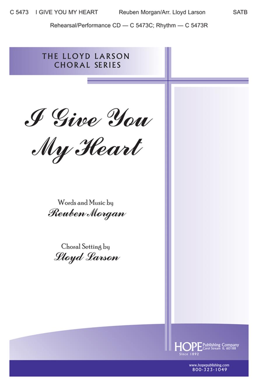 I Give You My Heart - SATB Cover Image