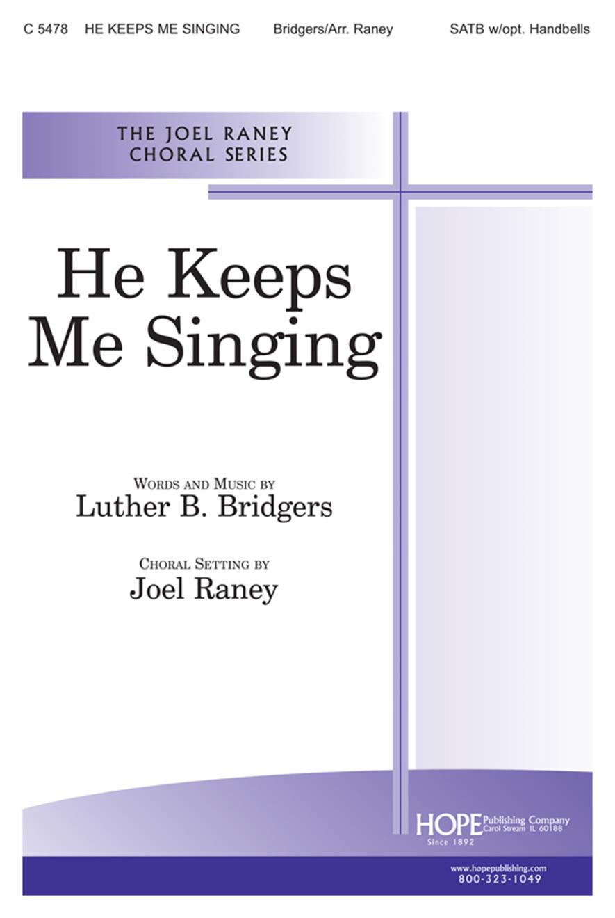 He Keeps Me Singing - SATB Cover Image