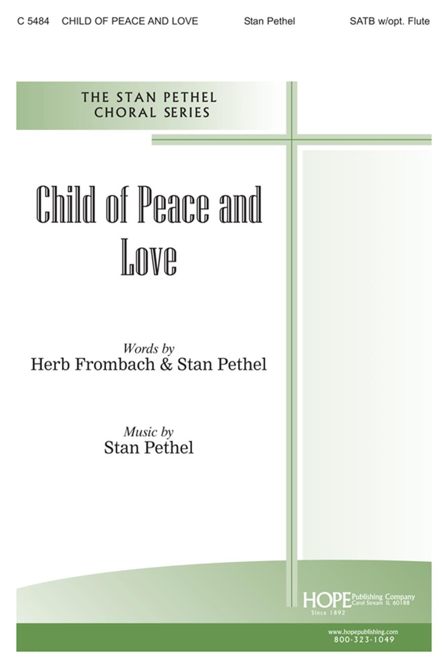 Child of Peace and Love - SATB Cover Image