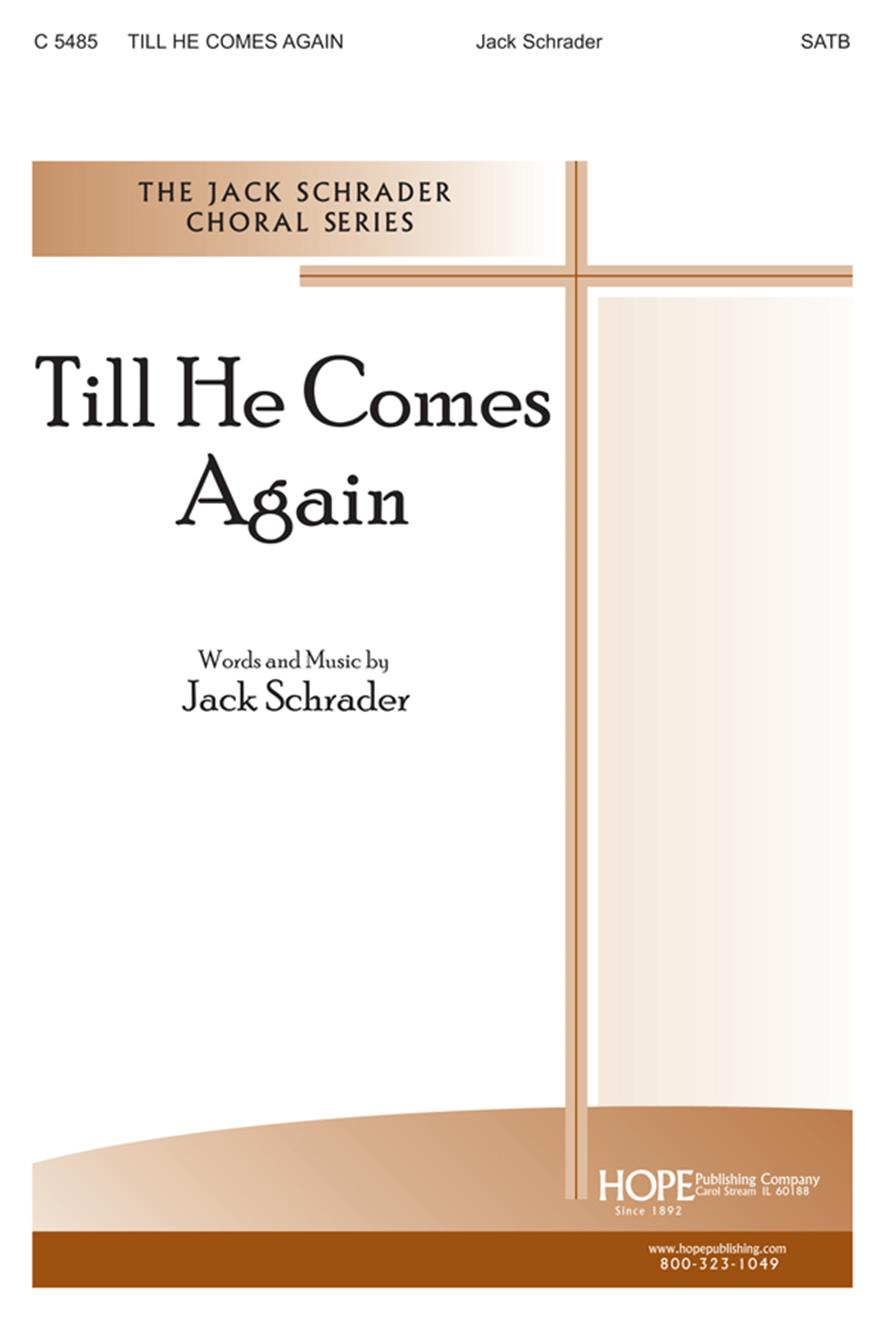 Till He Comes Again - SATB Cover Image