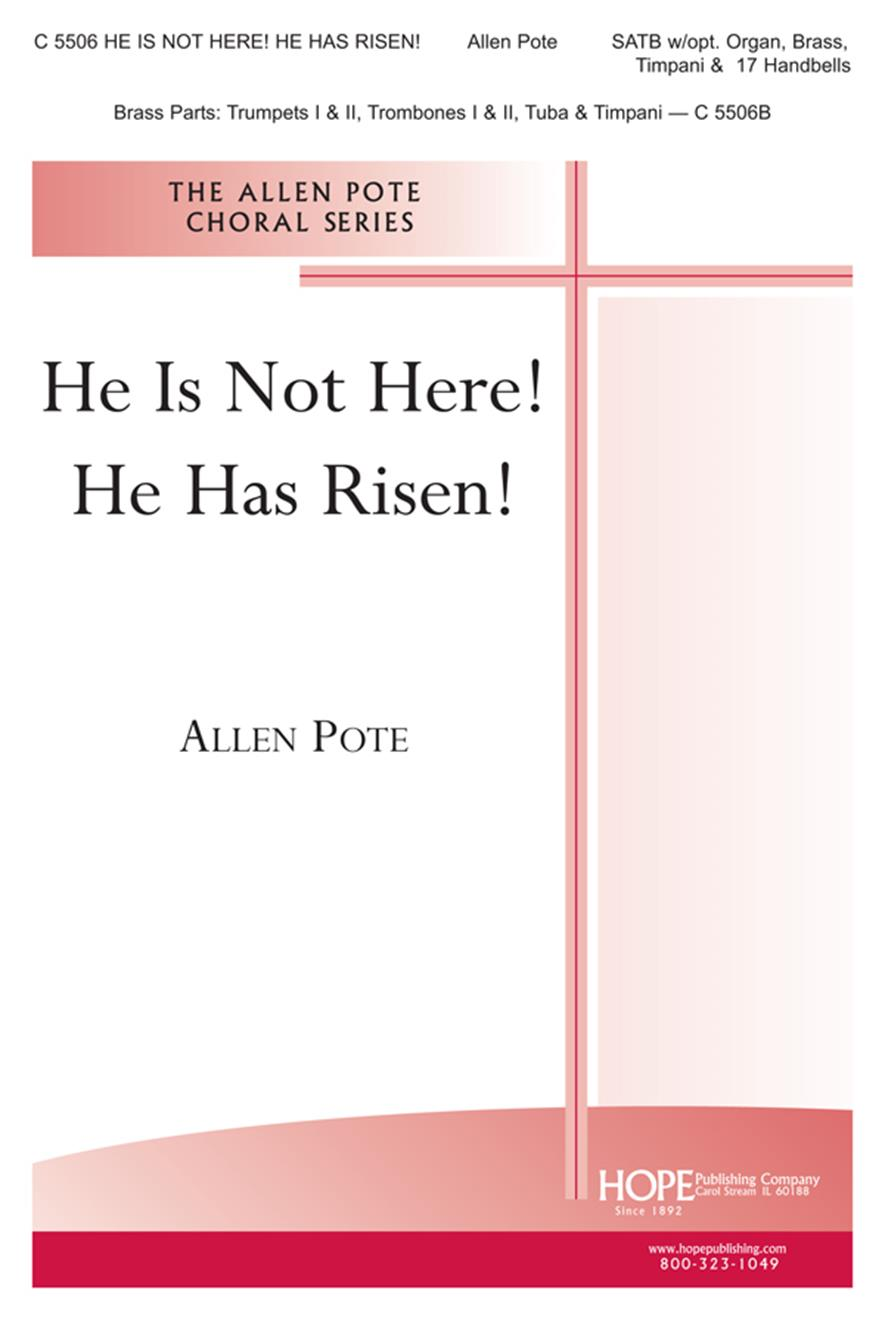 He Is Not Here He Has Risen - SATB w-opt. brass timpani bells Cover Image
