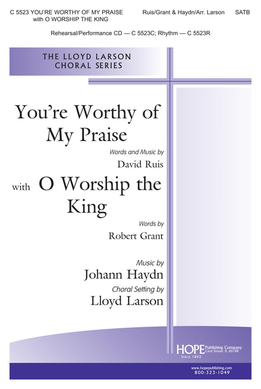 You're Worthy of My Praise w-O Worship the King - SATB Cover Image