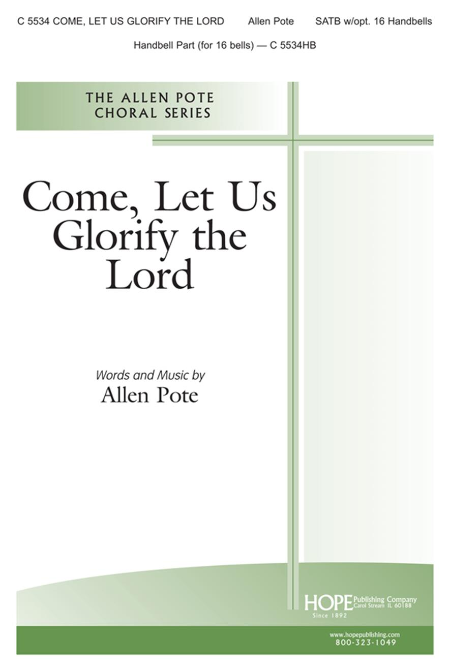 Come Let Us Glorify the Lord - SATB w-opt. bells Cover Image