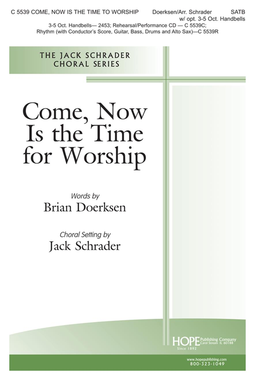 Come Now Is the Time to Worship - SATB and Handbells Cover Image