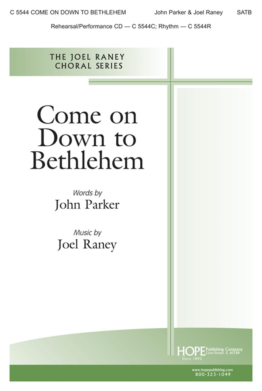 Come on Down to Bethlehem - SATB Cover Image
