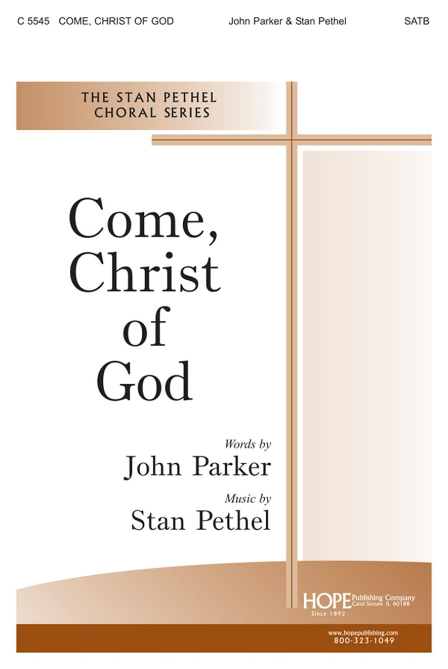 Come Christ of God - SATB Cover Image