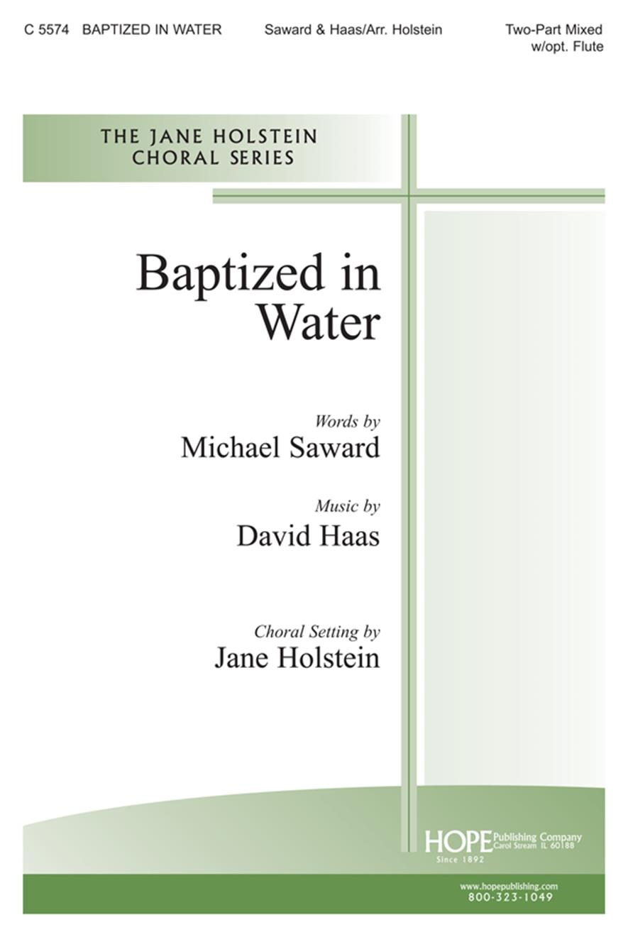 Baptized in Water - 2 Part Mixed w-opt. flute Cover Image