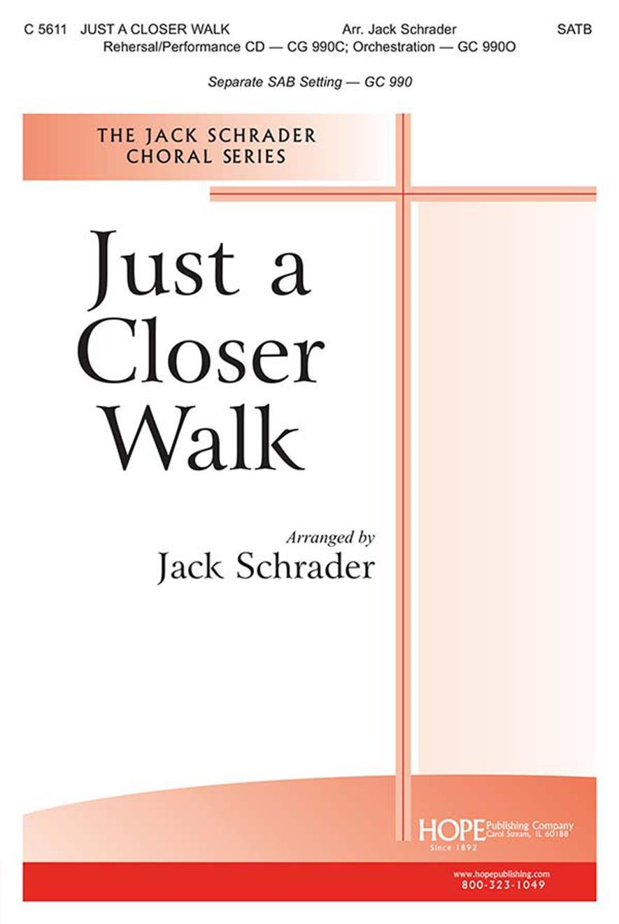 Just a Closer Walk - SATB Cover Image