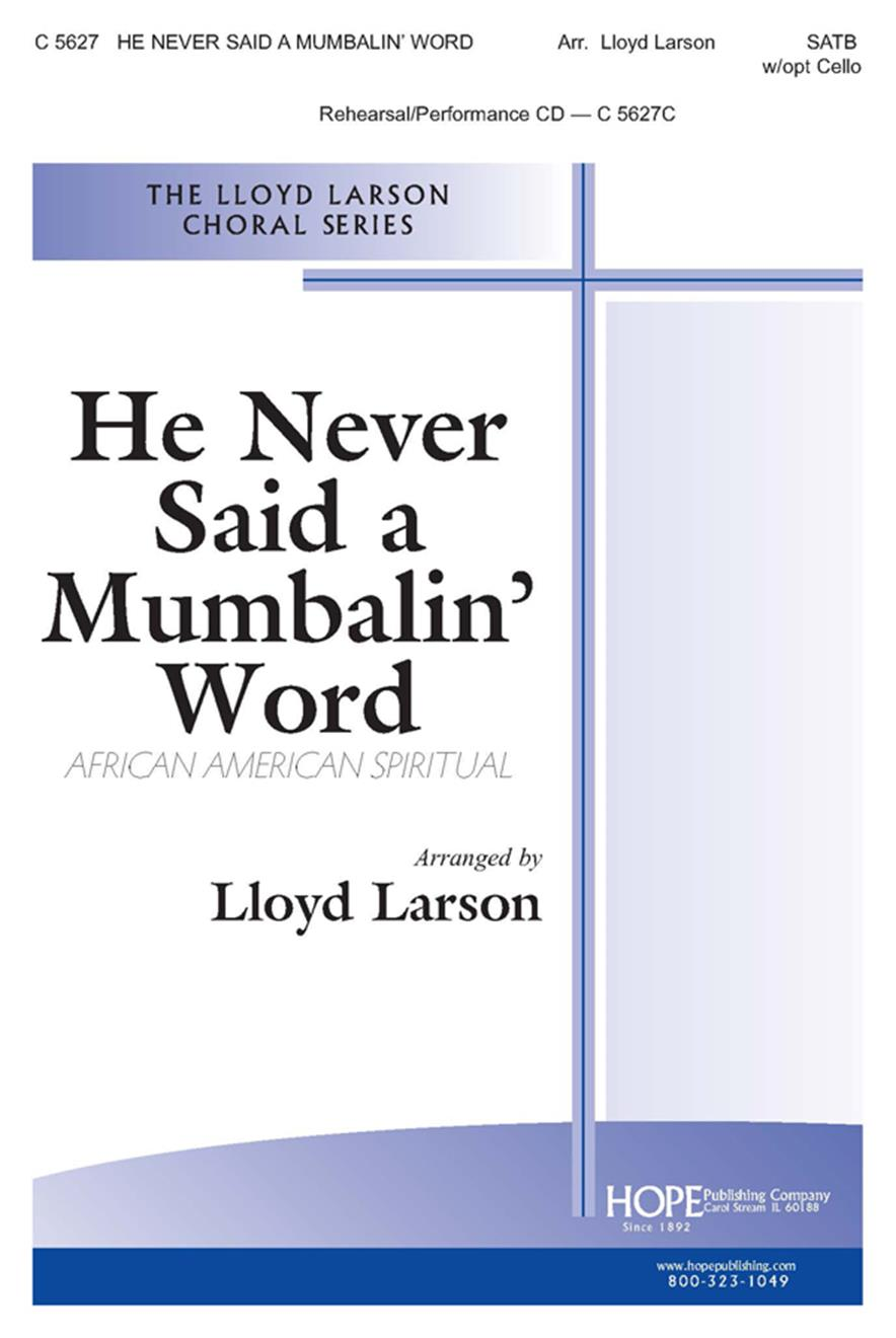 He Never Said a Mumbalin' Word - SATB Cover Image