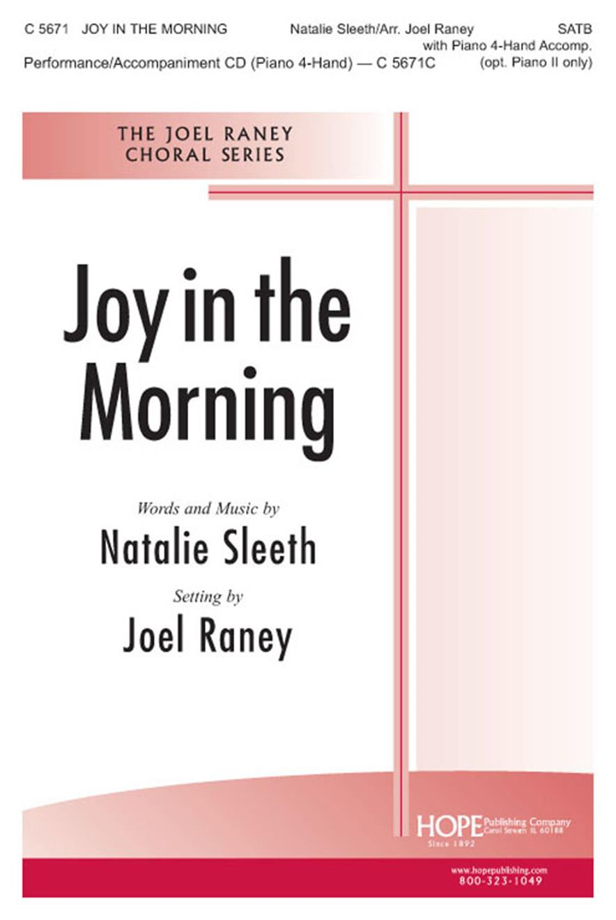 Joy in the Morning - SATB w-4-Hand Piano Cover Image