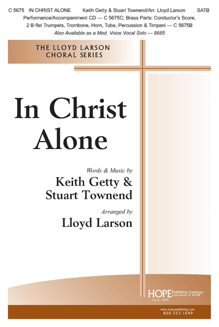 In Christ Alone - SATB w-opt. Brass and Perc. Cover Image