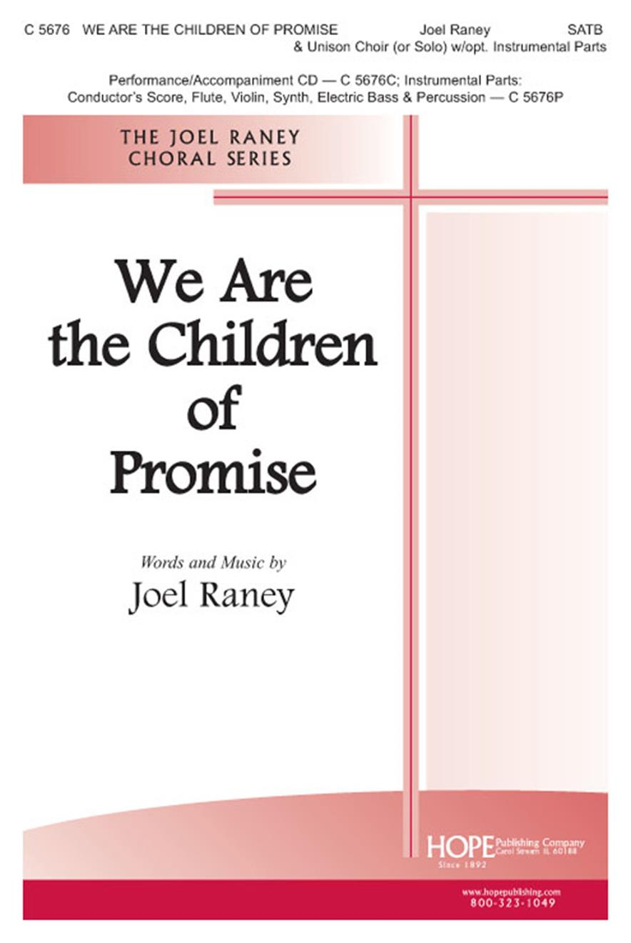 We Are the Children of Promise - SATB and Unison Choir (or Solo) w-opt. Inst. Cover Image
