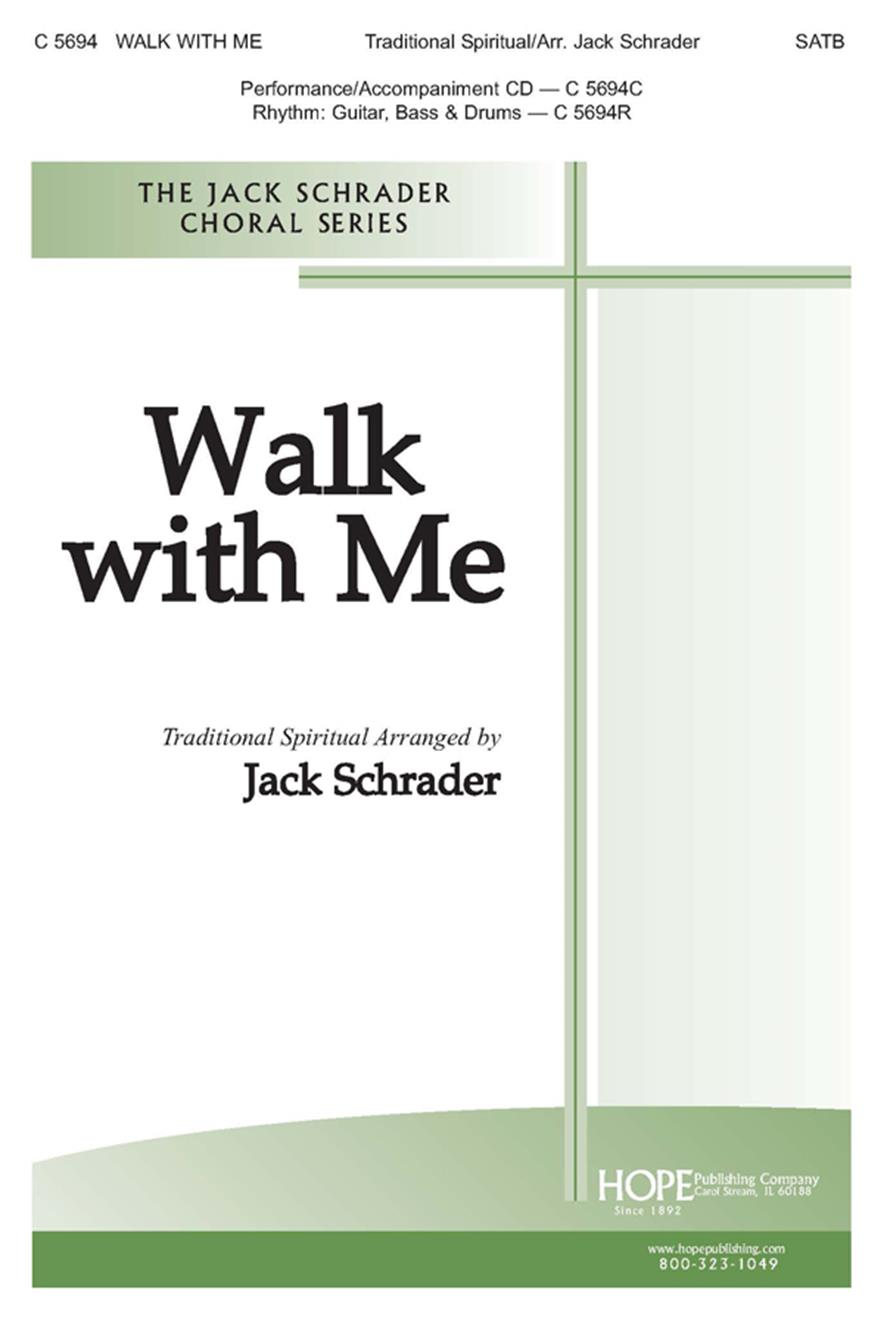 Walk with Me - SATB Cover Image