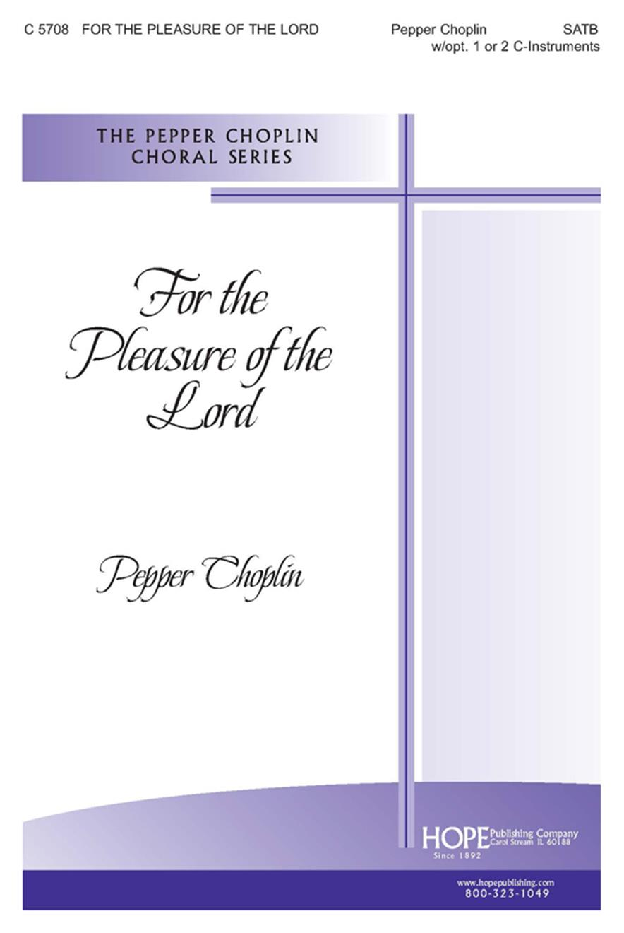 For the Pleasure of the Lord - SATB w-opt. 2 C-Instr. Cover Image