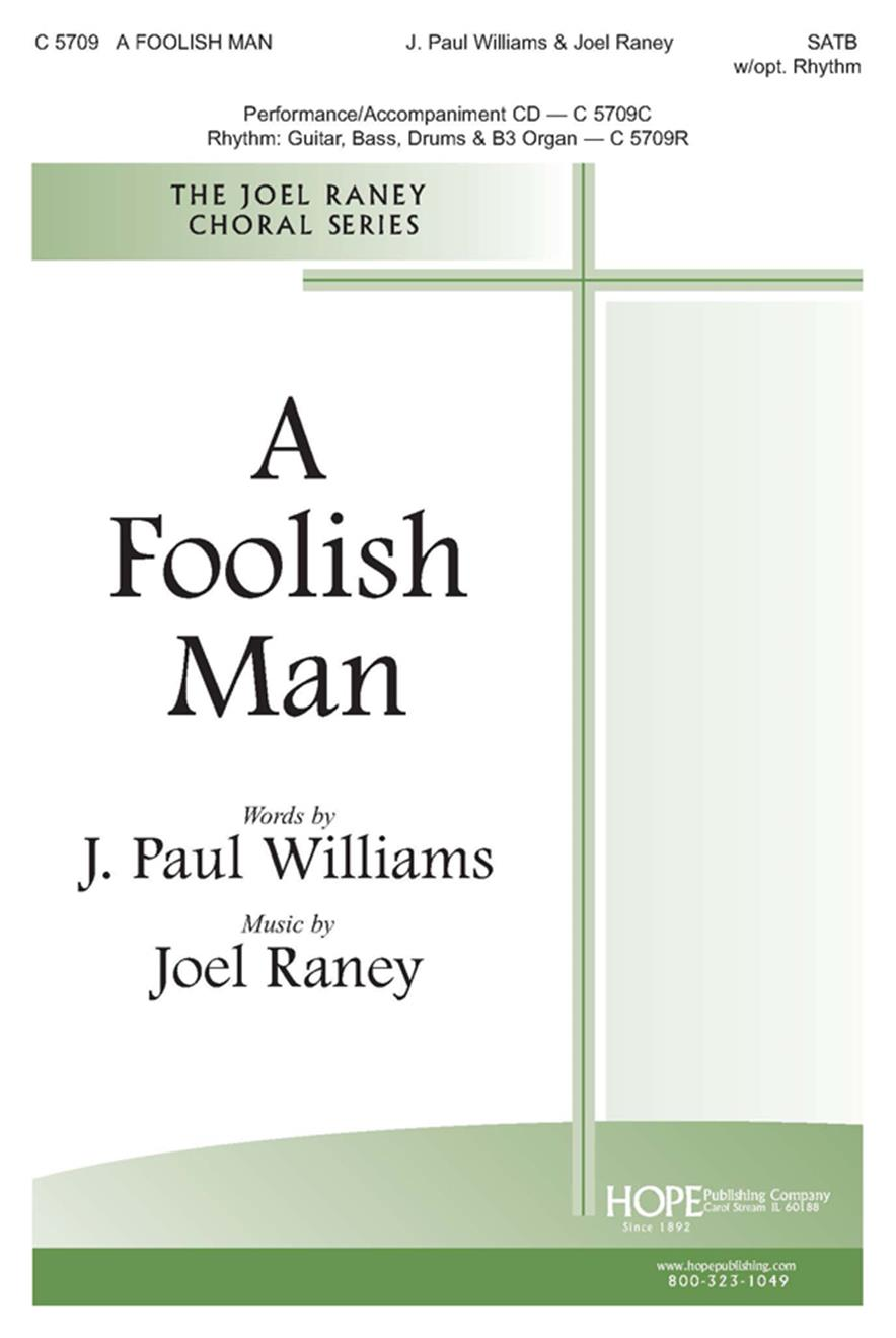 Foolish Man A - SATB w-opt. Rhythm Cover Image