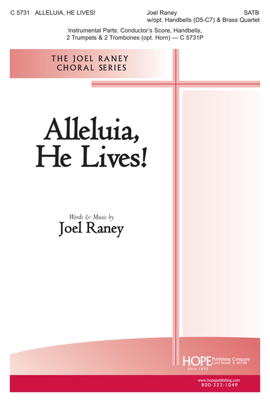 Alleluia He Lives - SATB w-opt. Handbells and Brass Cover Image