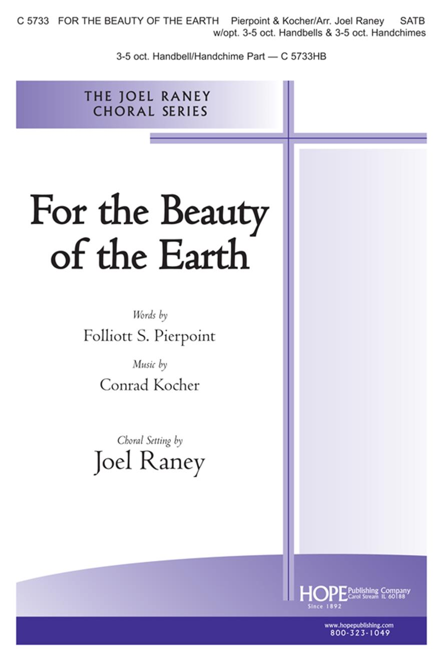 For the Beauty of the Earth - SATB w-opt. 3-5 oct. Handbells and Handchimes Cover Image