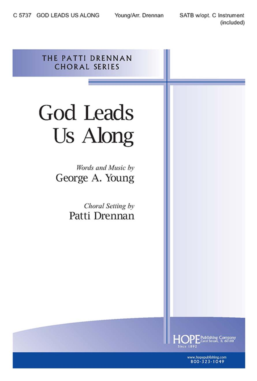 God Leads Us Along - SATB w-opt. C Instr. Cover Image