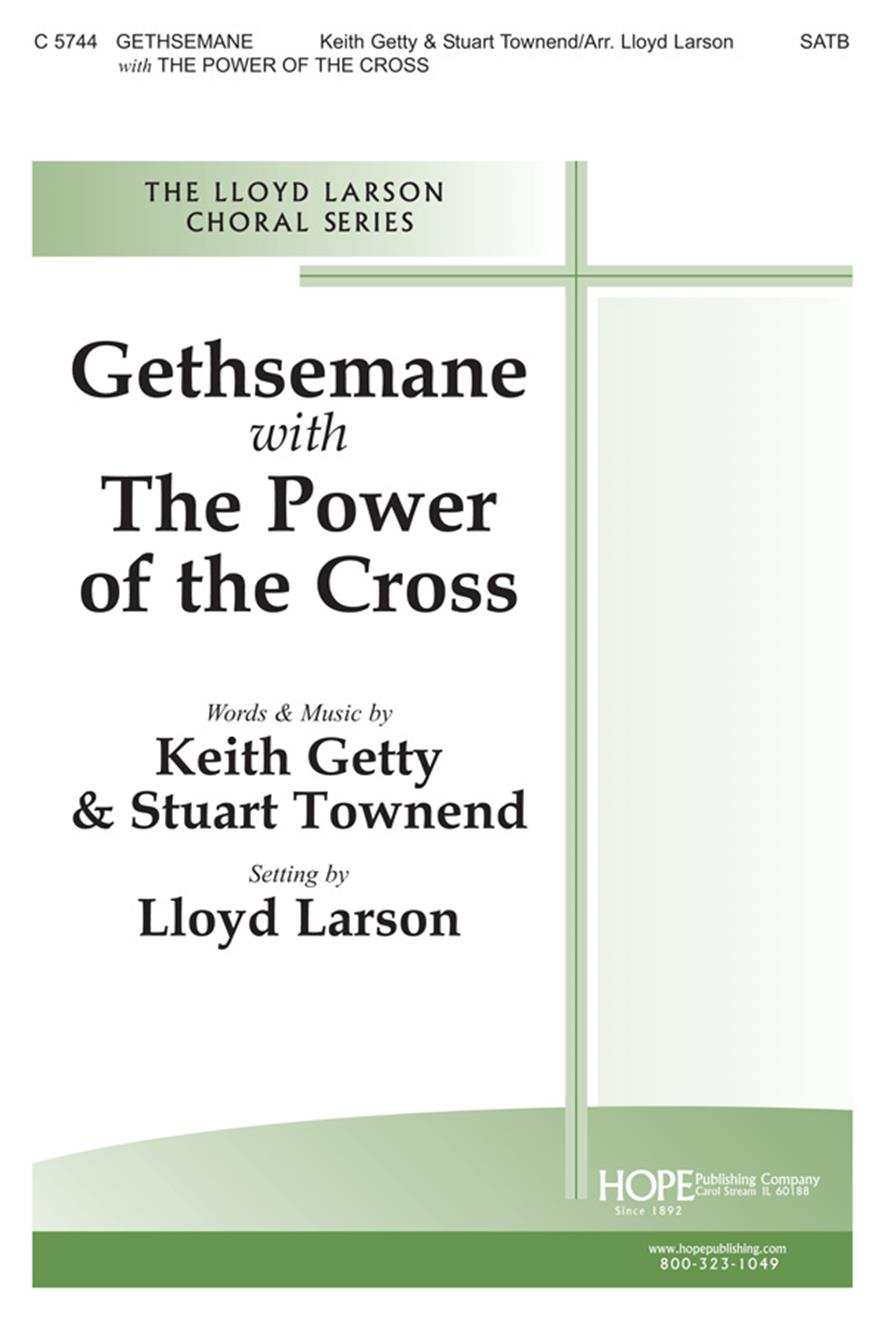 Gethsemane w-The Power of the Cross - SATB Cover Image