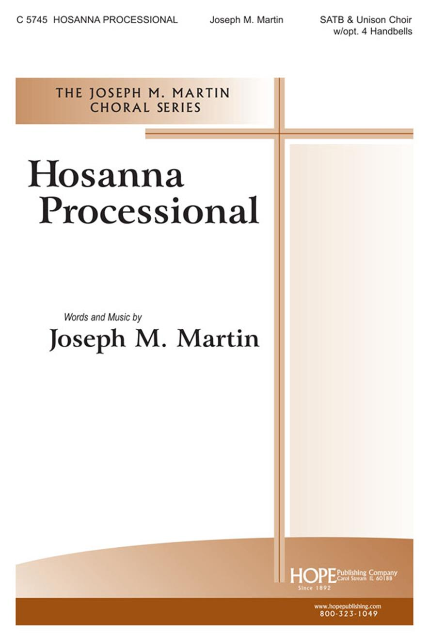Hosanna Processional - SATB and Unison w-opt. 4 Handbells Cover Image