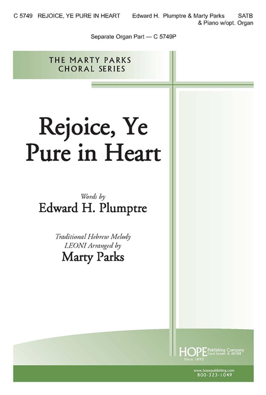 Rejoice Ye Pure in Heart - SATB and Piano w-opt. Organ Cover Image
