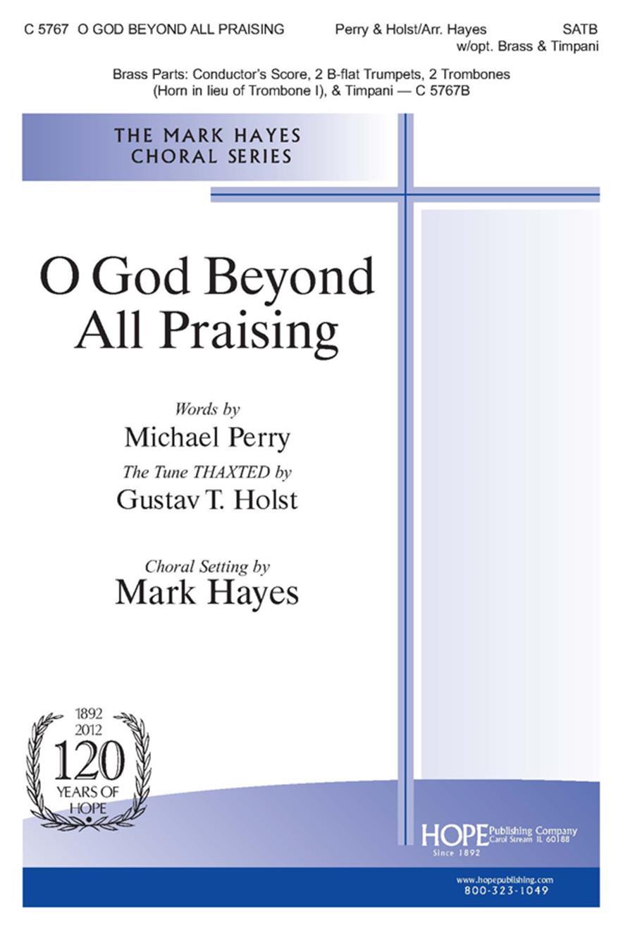 O God Beyond All Praising - SATB w-opt. Brass and Timpani Cover Image