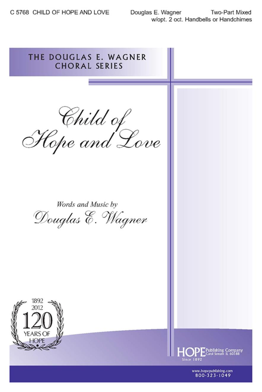 Child of Hope and Love - 2 Part w-opt. 2 oct. Handbells or Handchimes Cover Image