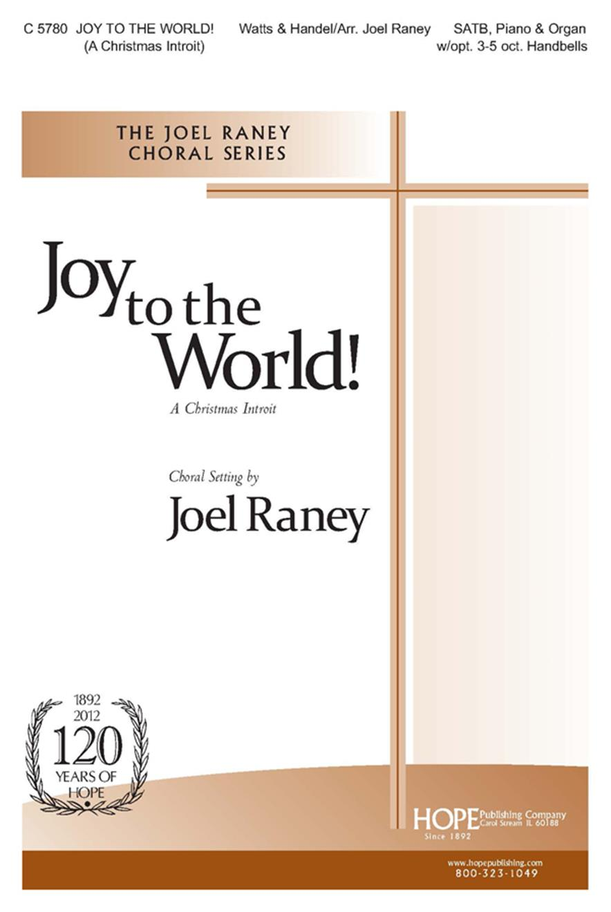 Joy to the World (A Christmas Introit) - SATB w-opt. 3-5 Oct. Handbells Cover Image