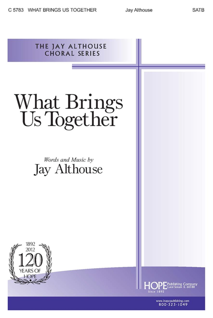 What Brings Us Together - SATB Cover Image