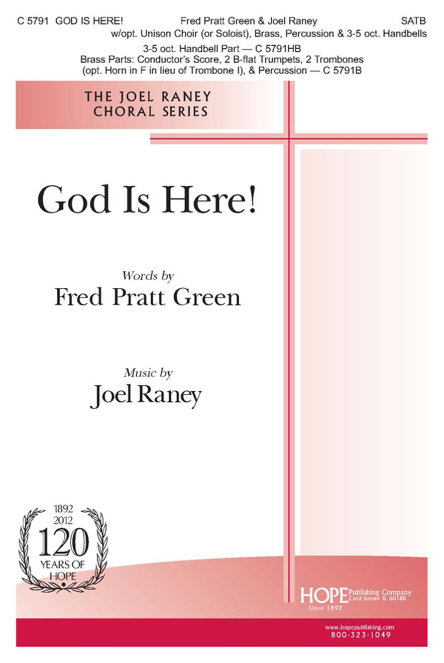 God Is Here - SATB w-opt. Unison Choir Brass and Handbells Cover Image